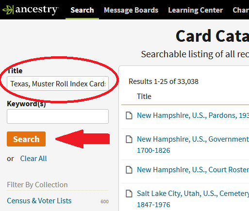 """Screenshot of Ancestry card catalog search page with search terms entered in the Title field """"Texas, Muster Roll Index Cards"""" and a red arrow pointing to the search button."""